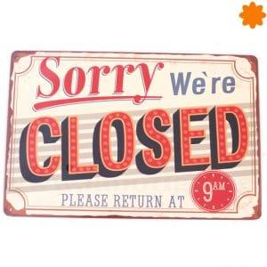 Cartel de cerrado Sorry were closed Establecimiento comercial