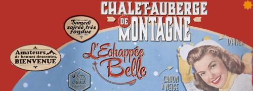 Chalet Auberge de montagne L'echappee Belle