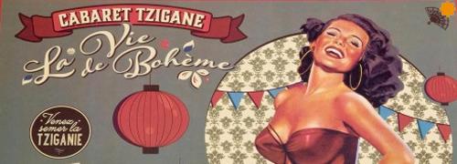Cabaret Tzigane La Vie Boheme